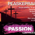 Peaskepraise … the Passion continues