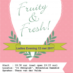 Ladies Evening ! …. FRUITY AND FRESH!